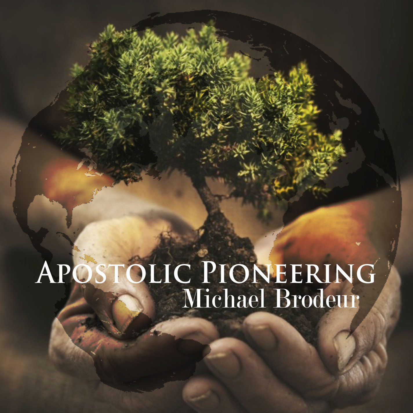 Apostolic Pioneering Mp3s Michael Brodeur